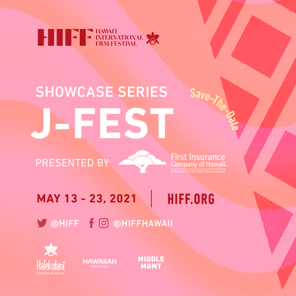HIFF JFEST SAVE THE DATE MAY 13-23