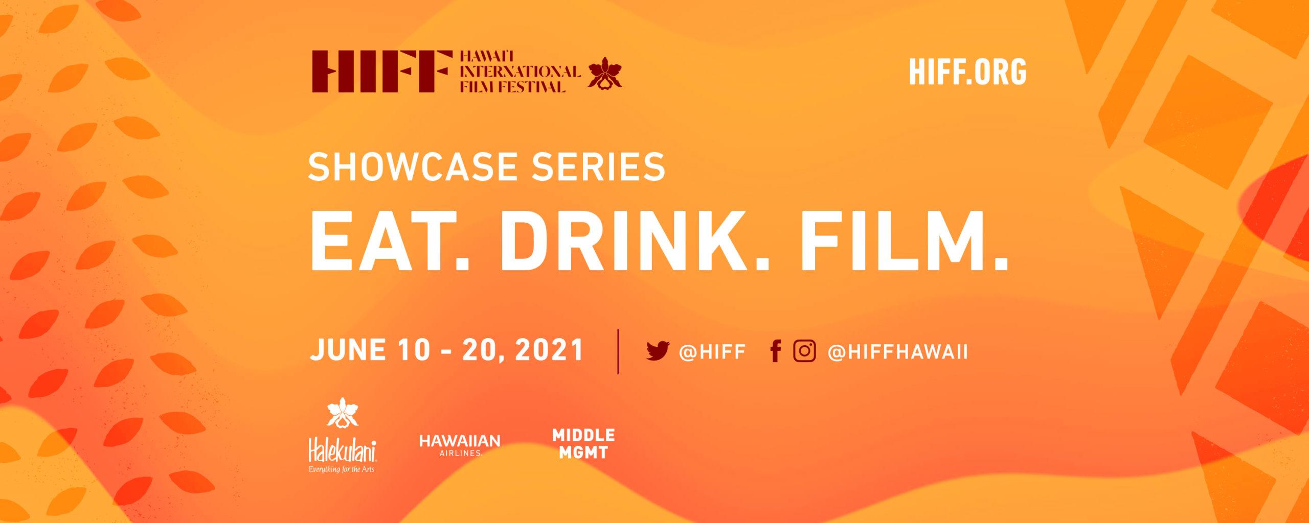 HIFF EAT. DRINK. FILM.