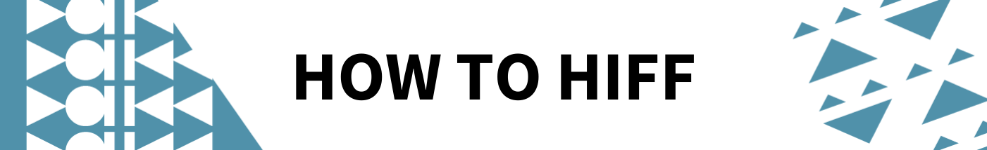 HOW TO HIFF
